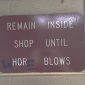 Remain Inside Shop Until Whor(n)e Blows