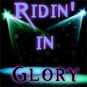 Ridin In Glory