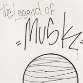 The Legend of Musk