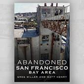 Abandoned SF Bay Area